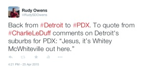 Tweet After Returning to Portland From Detroit